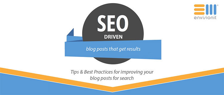 SEO Driven Blog Posts Best Practices and Tips