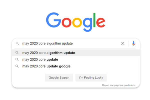 What you need to know about Google's May 2020 Core Update